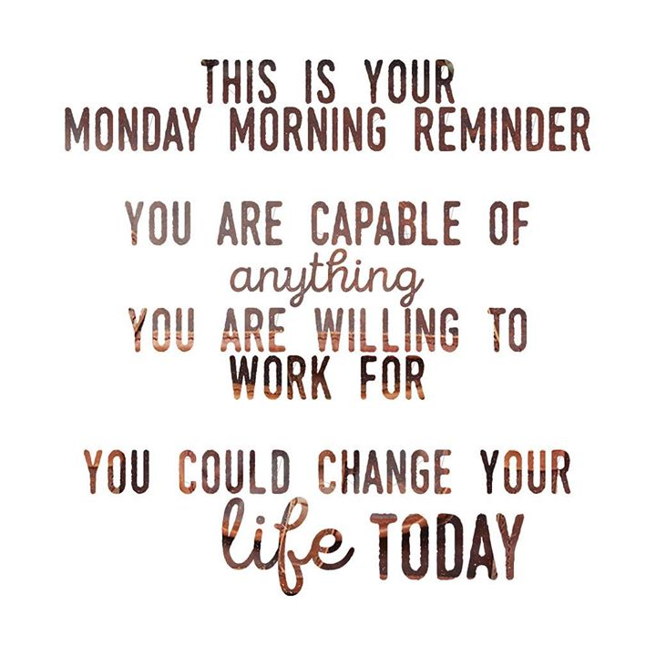 Make this day the best one yet! #MondayMotivation